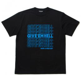 Print S/S Tee (GIVE'EM HELL)