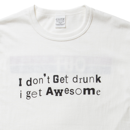 Print S/S Tee (I DON'T GET DRUNK)