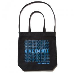 2 Way Tote Bag (GIVE' EM HELL)